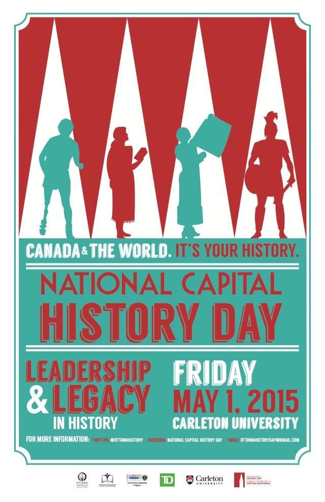 This year's poster focuses on our theme for 2015: Leadership & Legacy in History.